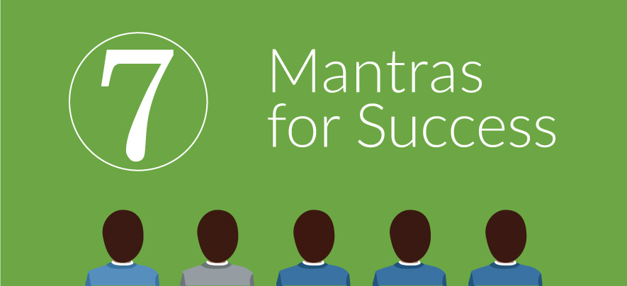 What is the Mantra of Success?