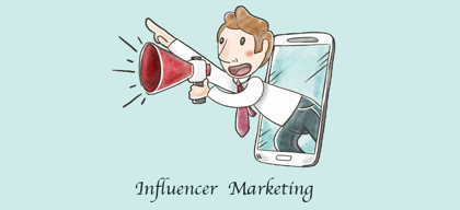 The next big thing: Influencer Marketing