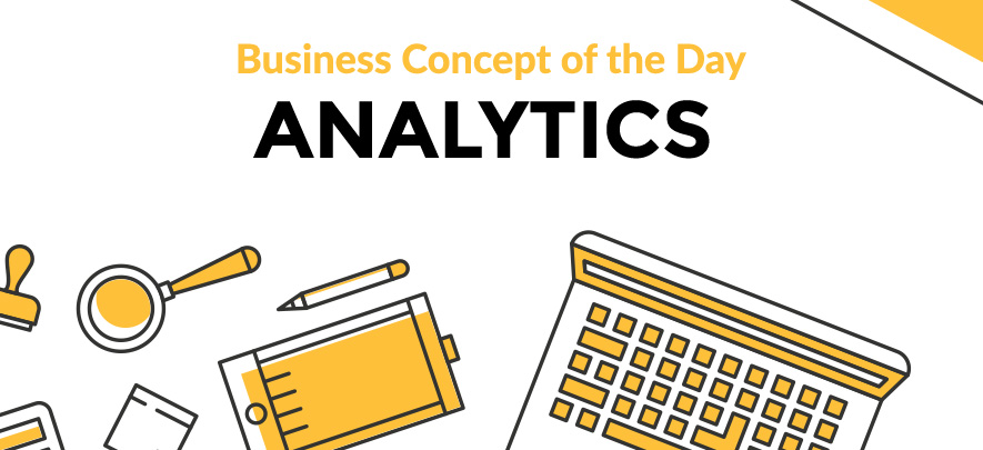 Analytics - Business concept of the day