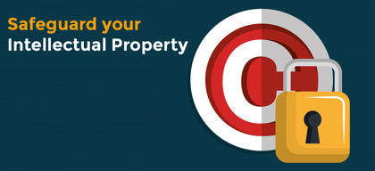 Safeguard your business' Intellectual Property assets