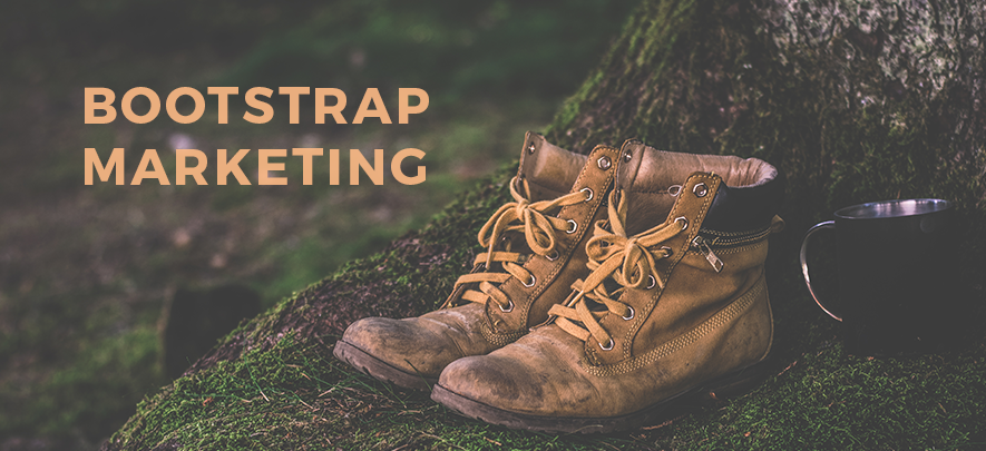 Bootstrap Marketing: Inexpensive must-haves in your marketing mix