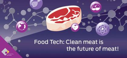 Future of Meat เมื่อเนื้อสัตว์สังเคราะห์จากห้องทดลองจะเป็นอีกหนึ่ง FoodTech ที่เป็นความหวังของประชากรโลก