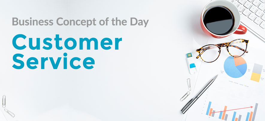 Customer Service  - Business concept of the day