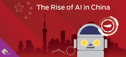 The Rise of AI in China เมื่อ AI Ecosystem ของจีนเบ่งบานในระดับโลก