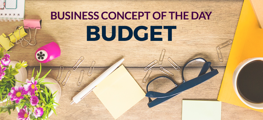 Budget - Business concept of the day