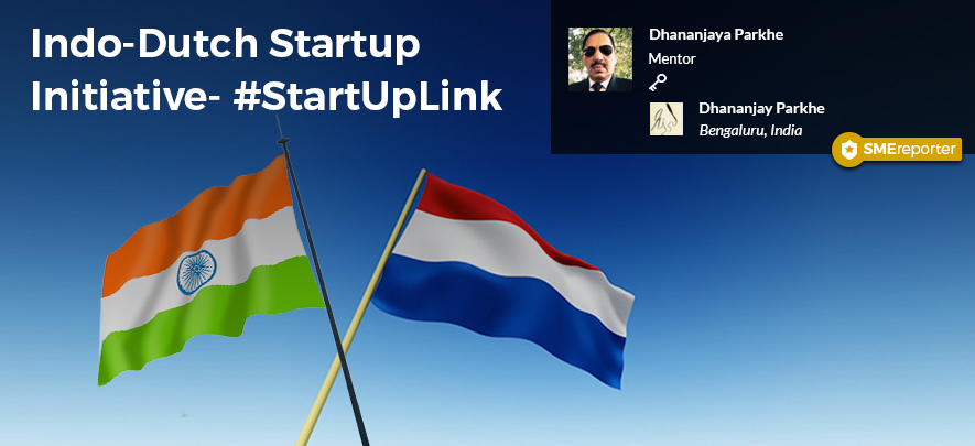 Indo-Dutch Startup Initiative - Bengaluru: SME Reporter Series