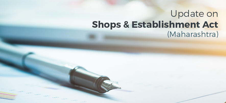 Clarification by government of Maharashtra on Shops & Establishment Act