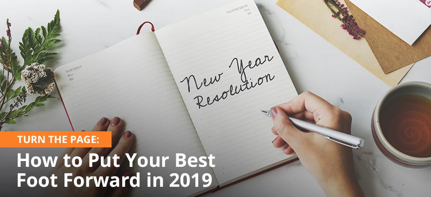 Turn The Page: How to Put Your Best Foot Forward in 2019