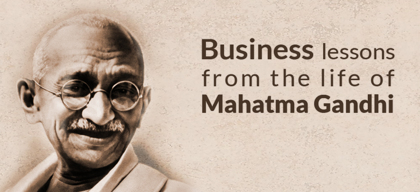 Entrepreneurship lessons from Gandhiji