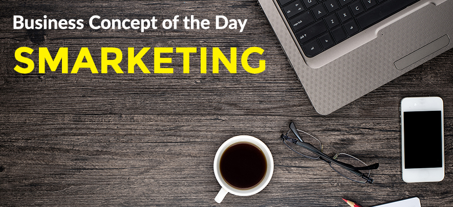 Smarketing - Business concept of the day