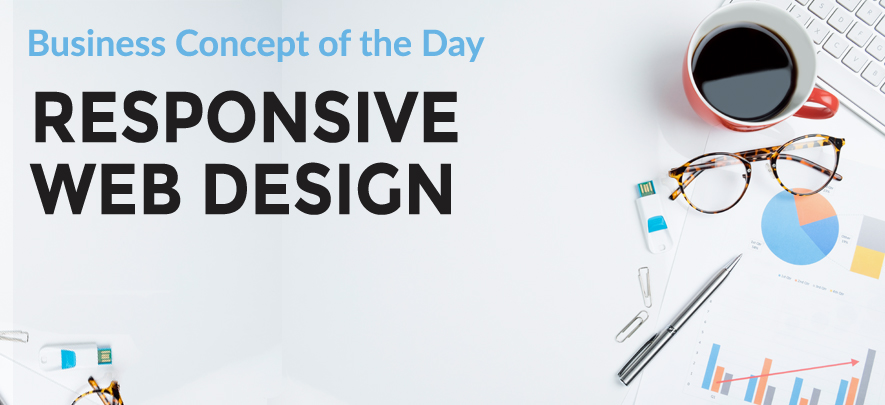 Responsive Web Design - Business concept of the day