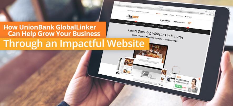 How UnionBank GlobalLinker Can Help Grow Your Business Through an Impactful Website