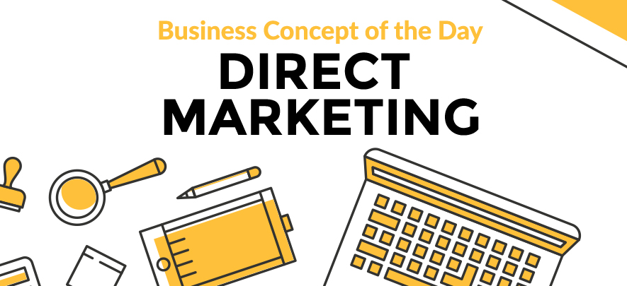Direct Marketing - Business concept of the day