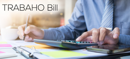 5 Things You Need to Know About TRABAHO Bill