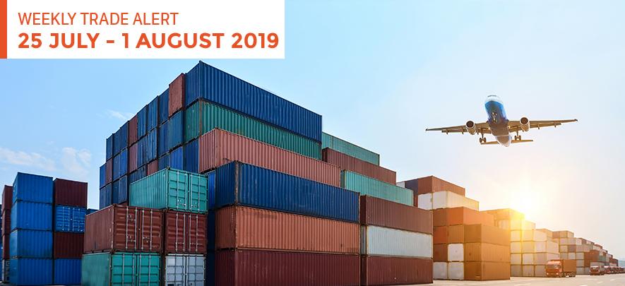 Weekly Trade Alert: 25 July – 1 August 2019