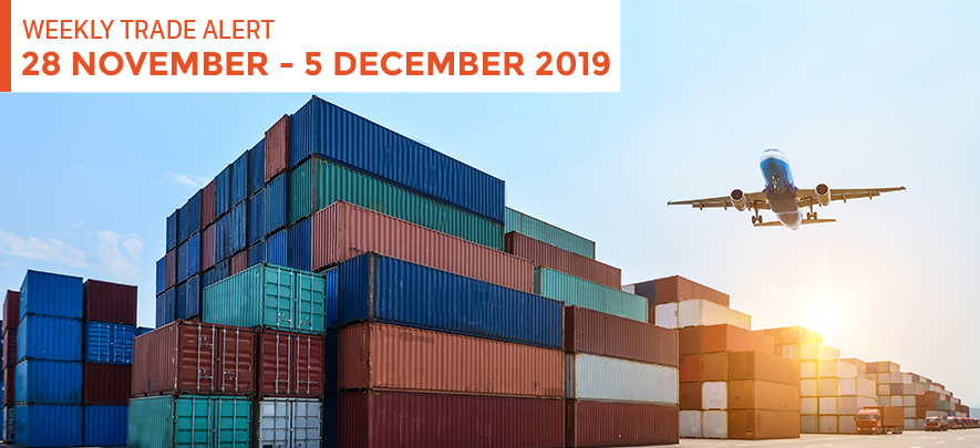 Weekly Trade Alert: 28 November – 5 December