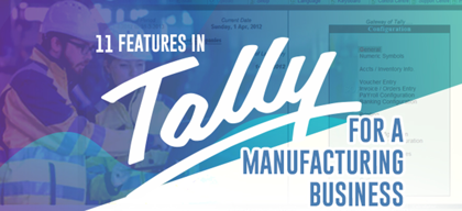 11 Tally features for a manufacturing business