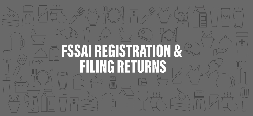 FSSAI registration & filing returns: All you need to know