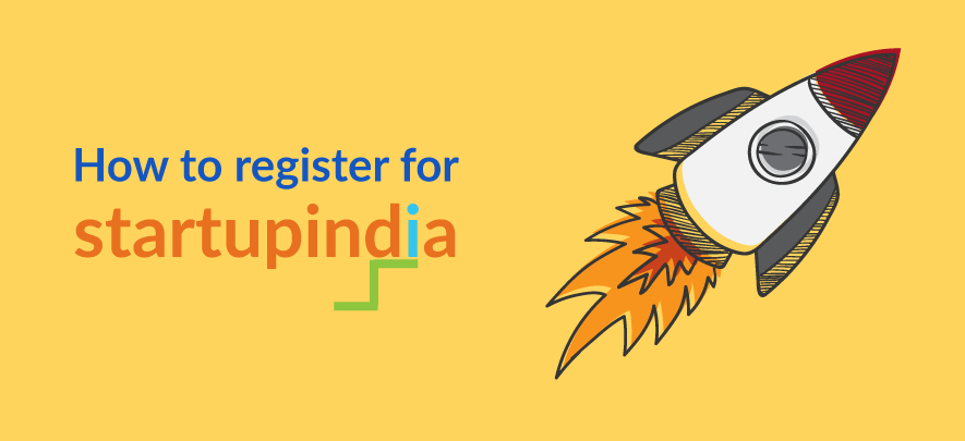 Process of registration under Startup India scheme