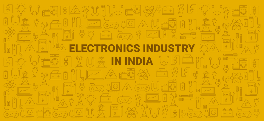 Indian Electronics Industry: Drivers and trends