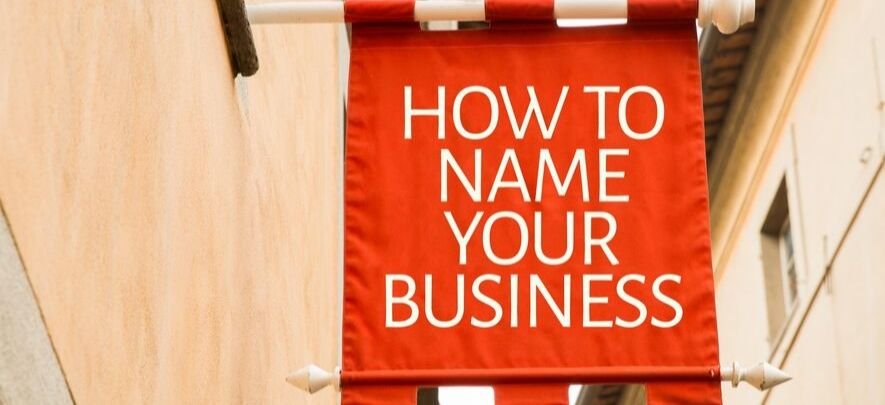 How to choose a perfect name for your business