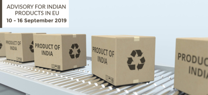 Advisory for Indian products in EU: 10 - 16 September 2019