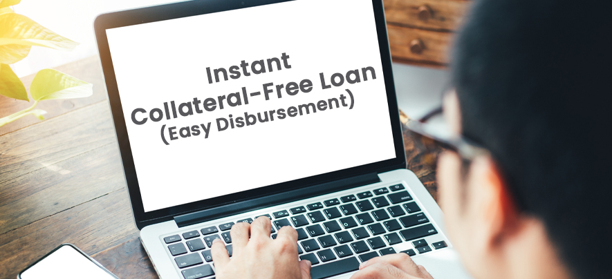 What is the best option for you to access collateral-free instant loan?
