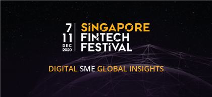 Singapore Fintech Festival 2020's special focus on SMEs: Everything you need to know