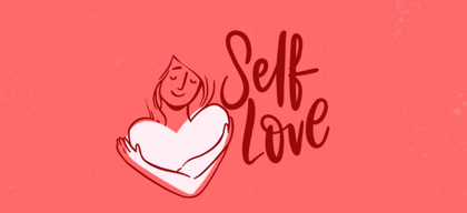 10 ways to love yourself better