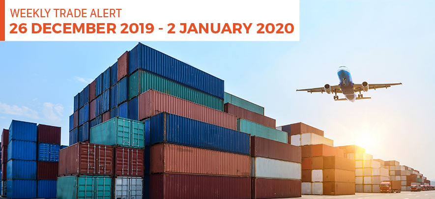 Weekly Trade Alert: 26 December 2019  – 2 January 2020