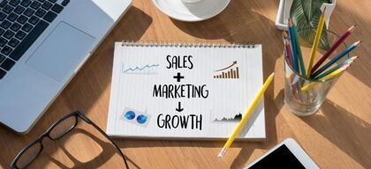 Sales & marketing strategies your company needs more than ever